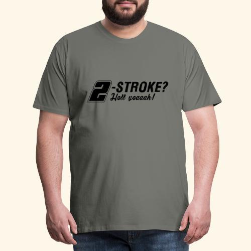 Zweitakt-Liebe 2-Takt 2-Stroke Motor - Männer Premium T-Shirt