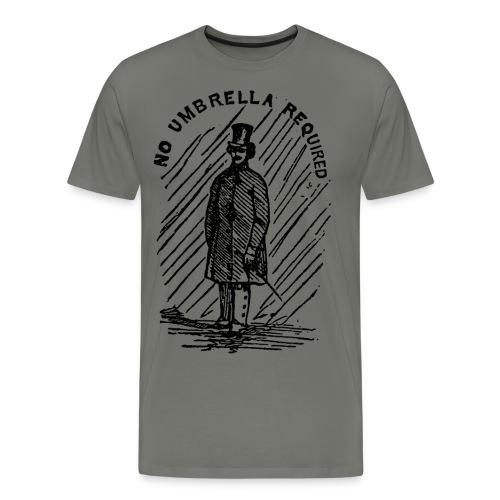 no umbrella required - Men's Premium T-Shirt