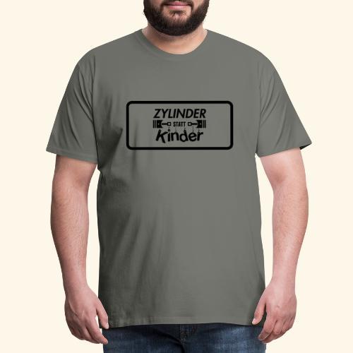 Zylinder Statt Kinder - Männer Premium T-Shirt