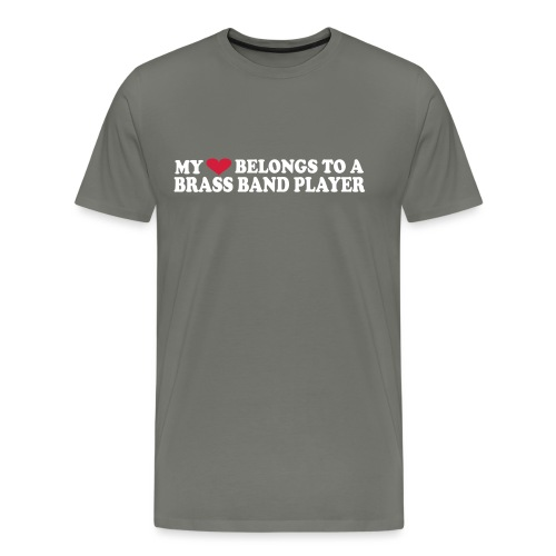 MY HEART BELONGS TO A BRASS BAND PLAYER - Premium T-skjorte for menn