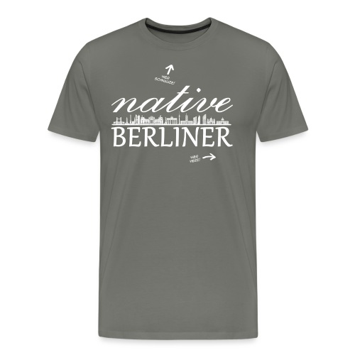 native BERLINER - Männer Premium T-Shirt
