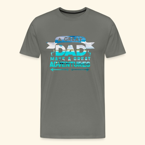 A GREAT DAD MAKES A GREAT ADVENTURES - Männer Premium T-Shirt