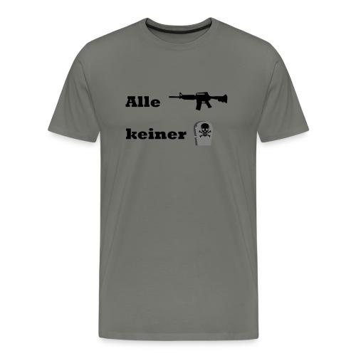 Alle ballern keiner stirbt - Männer Premium T-Shirt