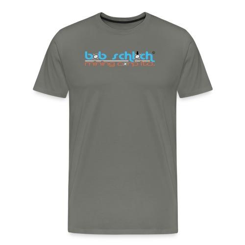Bob Schloch mining corp ltd. - Männer Premium T-Shirt