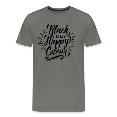 black is my happy color - T-shirt Premium Homme