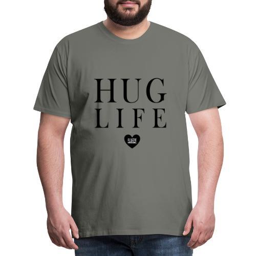 Hug life - T-shirt Premium Homme