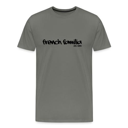 French Familia Schriftzug - Männer Premium T-Shirt