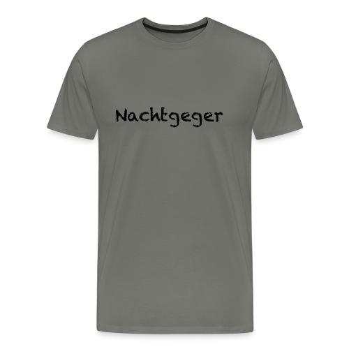Nachtgeger_text - Männer Premium T-Shirt