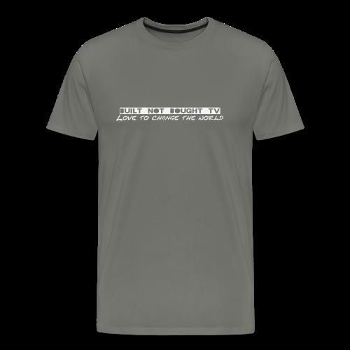 Built not Bought TV Original Jacke - Männer Premium T-Shirt