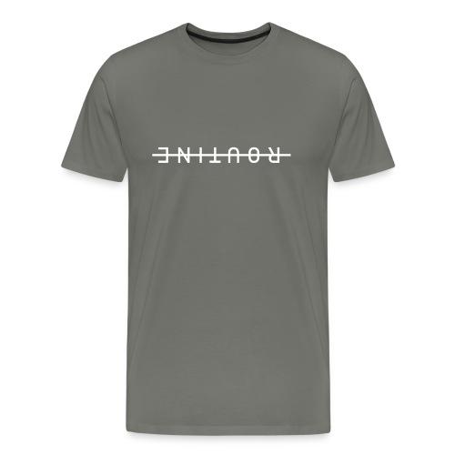 Routine - Männer Premium T-Shirt