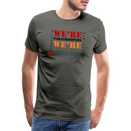 Censé être entouré - T-shirt Premium Homme