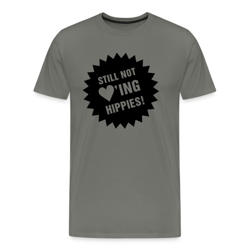 Still not ♥'ing Hippies S - Männer Premium T-Shirt