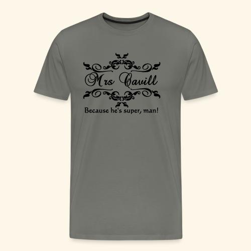 Mrs Cavill - Men's Premium T-Shirt