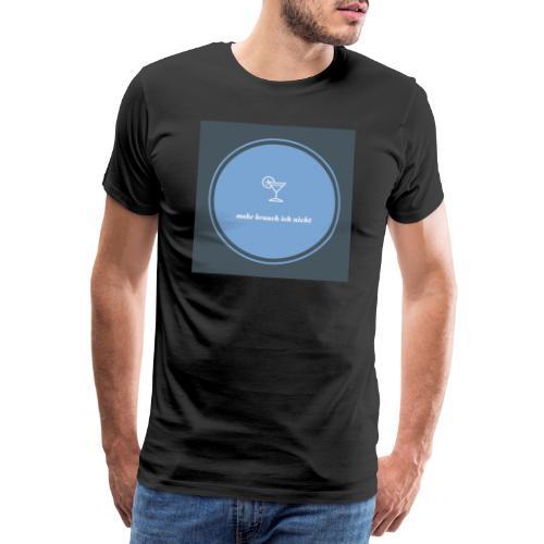 mehr brauch ich nicht - Männer Premium T-Shirt