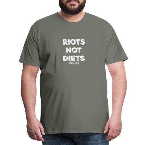 vrouwow - riots not diets - Mannen Premium T-shirt