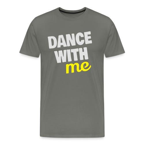 dance with me - Männer Premium T-Shirt