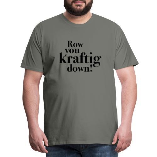 rowyoudown - Premium T-skjorte for menn