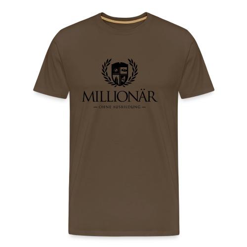 Millionär ohne Ausbildung Shirt - Männer Premium T-Shirt