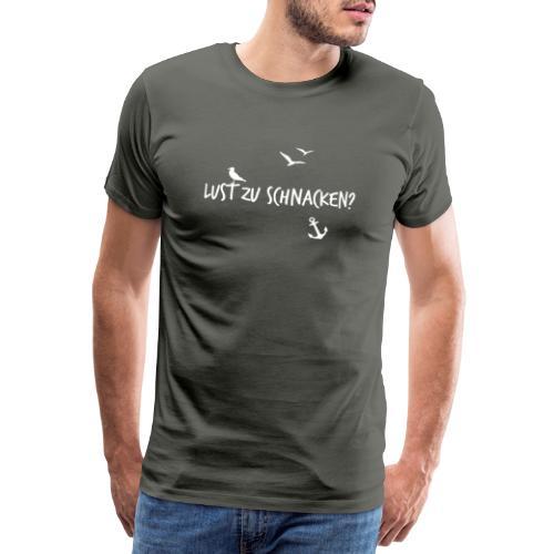 Lust zu schnacken weiss - Männer Premium T-Shirt