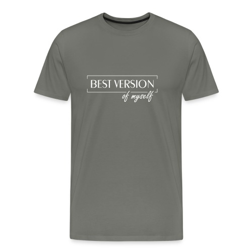 Best Version Of Myself - Männer Premium T-Shirt