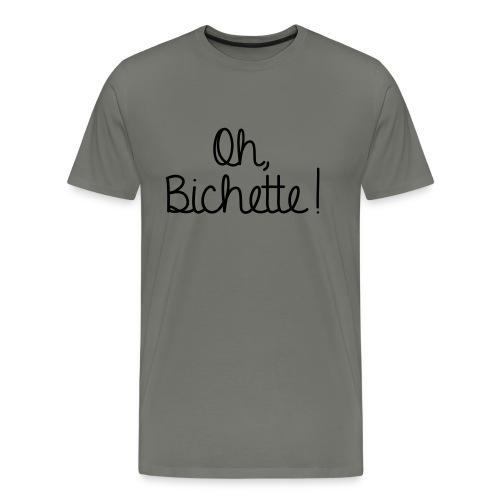 Oh Bichette -new- - T-shirt Premium Homme