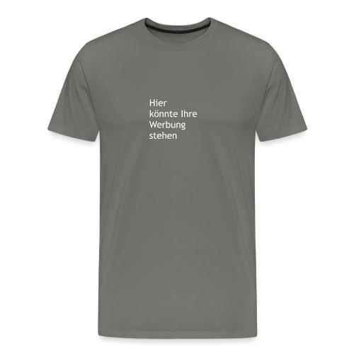 Hier könnte Ihre Werbung stehen weiss - Männer Premium T-Shirt