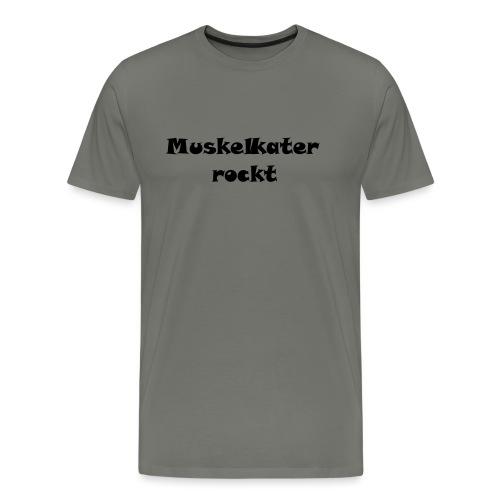 Muskelkater rockt ! - Männer Premium T-Shirt