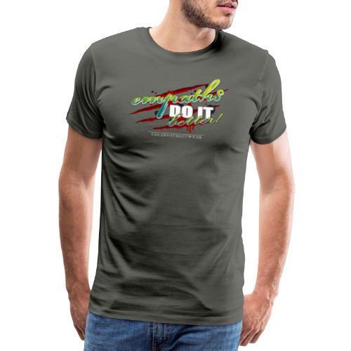 empaths do it better - Männer Premium T-Shirt