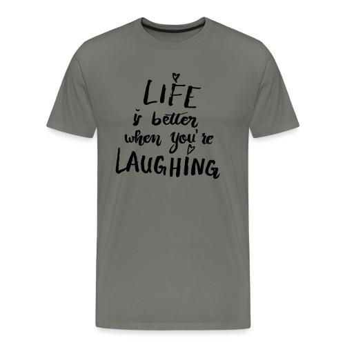 Life is better - Männer Premium T-Shirt