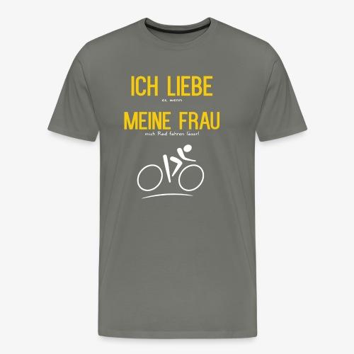 Fahrrad fahren - Ich Liebe meine Frau - Männer Premium T-Shirt