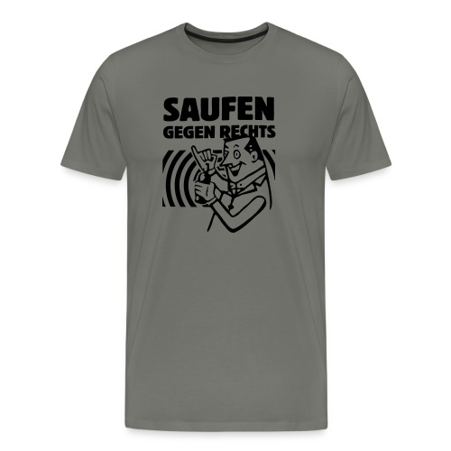 Saufen gegen Rechts - Männer Premium T-Shirt