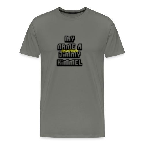 My Name Jimmy Kimmel - Men's Premium T-Shirt