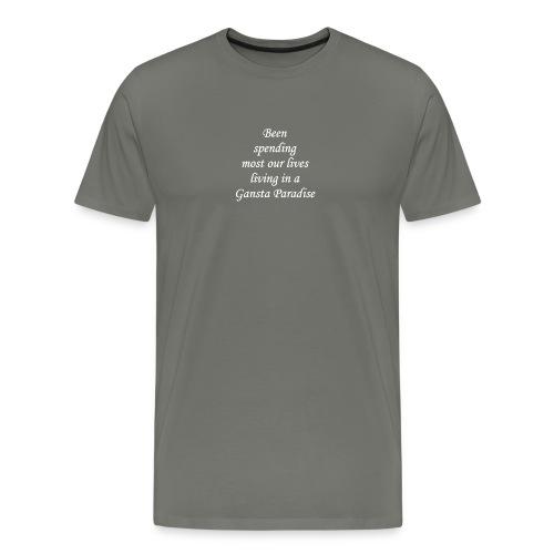 GANGSTA PARADISE WHITE - Mannen Premium T-shirt