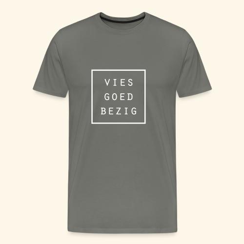 Vies goed bezig - Men's Premium T-Shirt