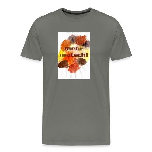 mehr matsch! Kinder-Shirt - Männer Premium T-Shirt