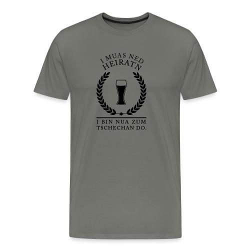 Polterer I muas ned Heiratn - Männer Premium T-Shirt