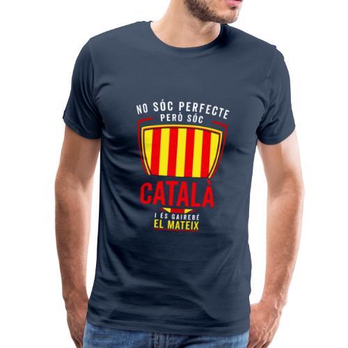 CATALA CATALAN Cataluña Cataluña cataluña - Camiseta premium hombre