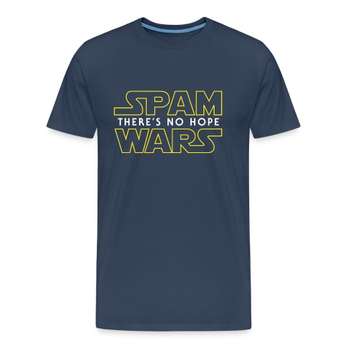 Spam Wars - There's No Hope - Men's Premium T-Shirt