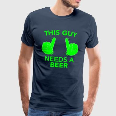 CE GUY A BESOIN D'UN vert BIÈRE - T-shirt Premium Homme