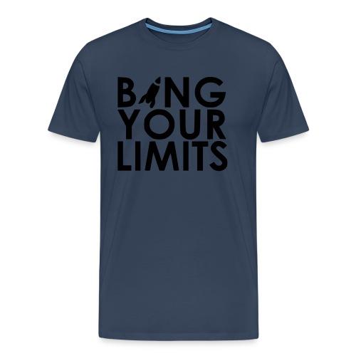 BANG YOUR LIMITS - Männer Premium T-Shirt