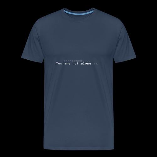 Not alone - Premium T-skjorte for menn