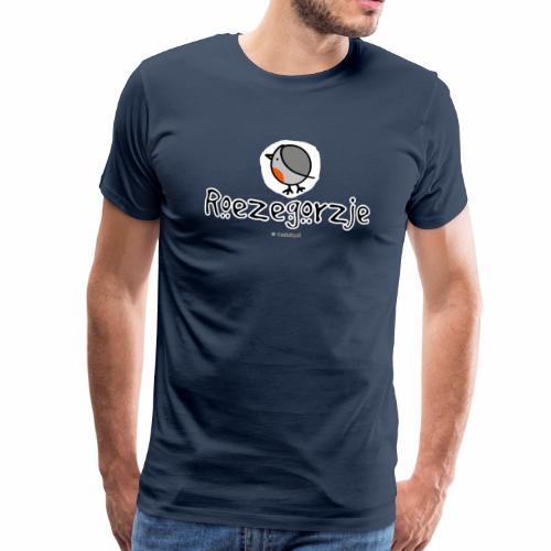 Roezegorzje - Mannen Premium T-shirt