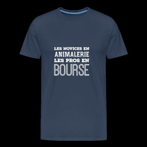 LES NOVICES EN ANIMALERIE LES PROS EN BOURSE BLANC - T-shirt Premium Homme
