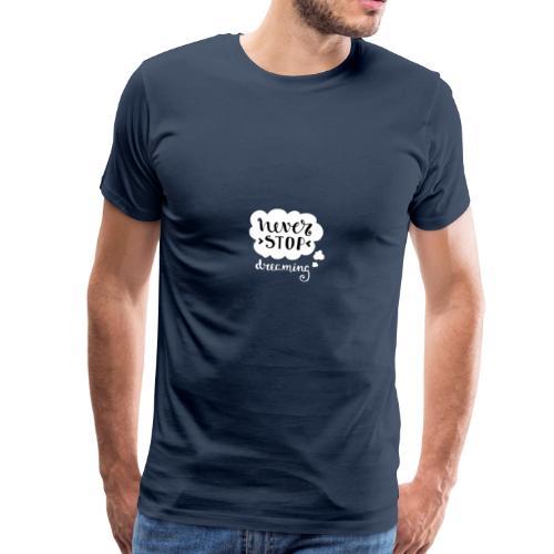 Never stop logo - T-shirt Premium Homme