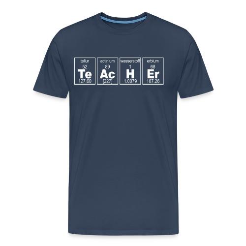 TeAcHEr - Männer Premium T-Shirt
