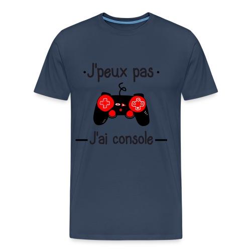 J'peux pas j'ai console - T-shirt Premium Homme