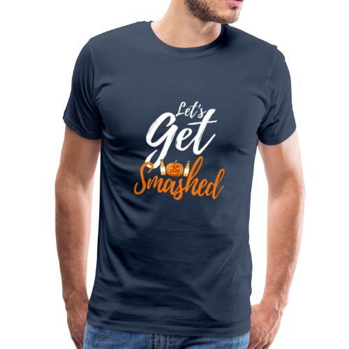 Let's Get Smashed Halloween Drinking Shirt - Männer Premium T-Shirt