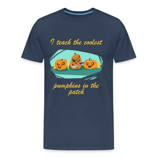 I teach the coolest pumpkins in the patch lustig - Männer Premium T-Shirt