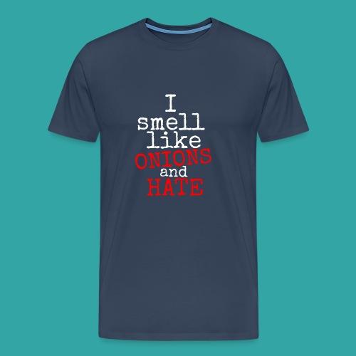 Onions & hate - Men's Premium T-Shirt