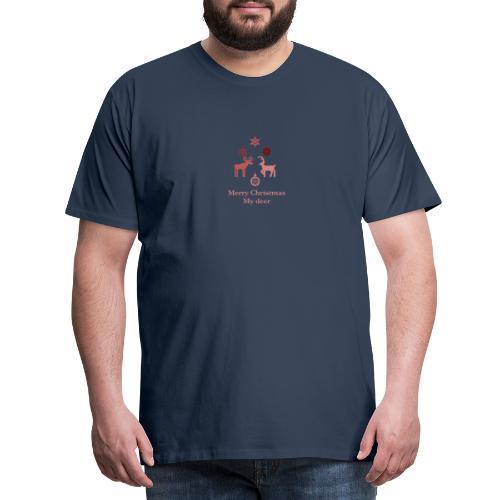 Merry Christmas My deer - Men's Premium T-Shirt